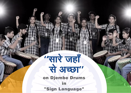 Hearing Impaired Students Recreate Saare Jahaan Se Accha in Sign Language with accompanying Djembe Drums