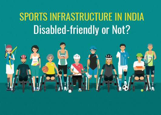 Is the Indian sports infrastructure supportive of disabled athletes?