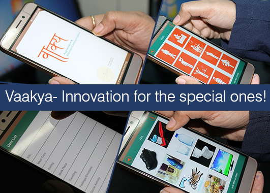 Vaakya- Innovation for the special ones!