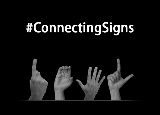 Connecting Signs: A Language We All Must Learn
